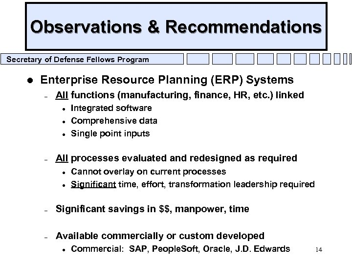 Observations & Recommendations Secretary of Defense Fellows Program l Enterprise Resource Planning (ERP) Systems