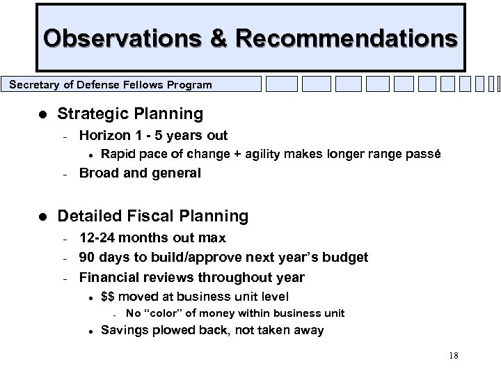 Observations & Recommendations Secretary of Defense Fellows Program l Strategic Planning – Horizon 1