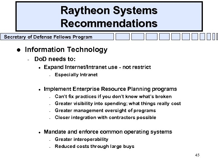 Raytheon Systems Recommendations Secretary of Defense Fellows Program l Information Technology – Do. D
