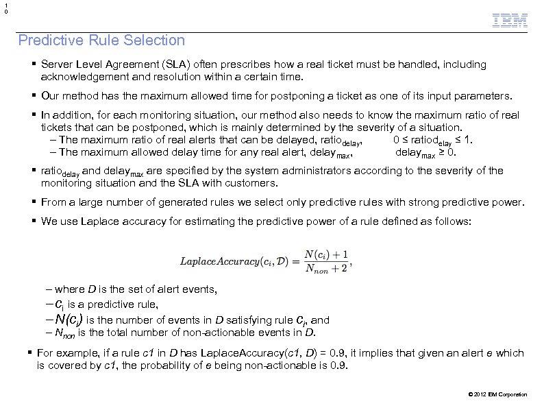 1 0 Predictive Rule Selection Server Level Agreement (SLA) often prescribes how a real