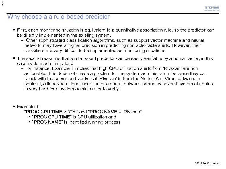 1 1 Why choose a a rule-based predictor First, each monitoring situation is equivalent