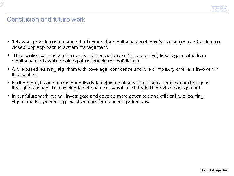 1 9 Conclusion and future work This work provides an automated refinement for monitoring