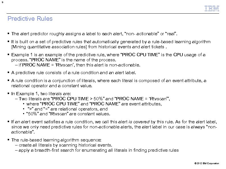 """8 Predictive Rules The alert predictor roughly assigns a label to each alert, """"non-"""