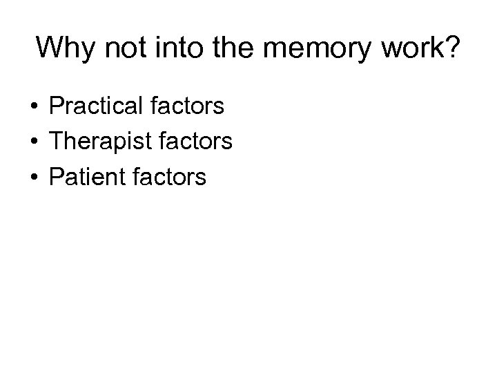 what factors would a therapist take How long psychotherapy takes depends on several factors: the type of problem or disorder, the patient's characteristics and history, the patient's goals, what's going on in the patient's life outside psychotherapy and how fast the patient is able to make progress.