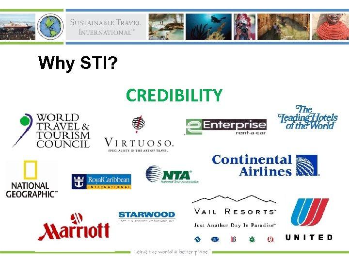 Why STI? CREDIBILITY