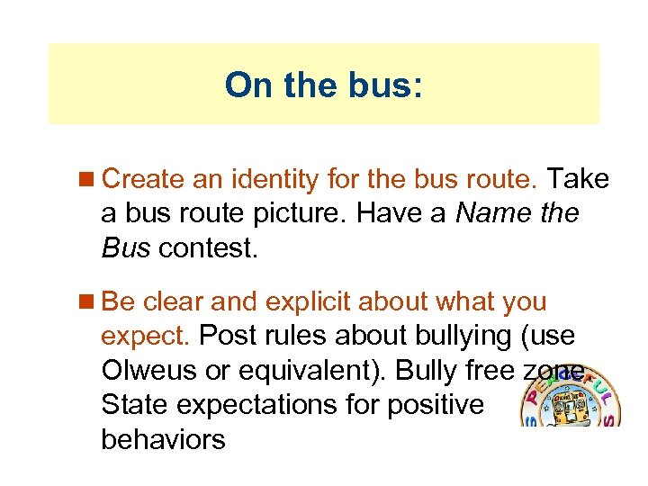 On the bus: Create an identity for the bus route. Take a bus route
