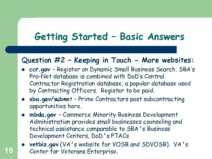 Getting Started – Basic Answers Question #2 – Keeping in Touch - More websites: