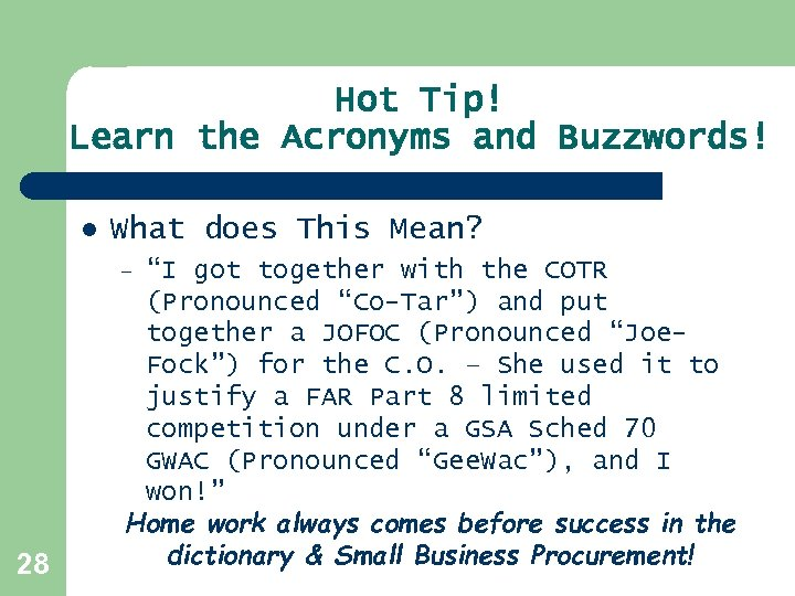 "Hot Tip! Learn the Acronyms and Buzzwords! l What does This Mean? ""I got"