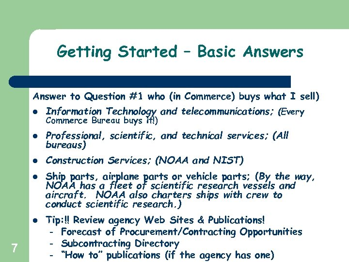 Getting Started – Basic Answers Answer to Question #1 who (in Commerce) buys what