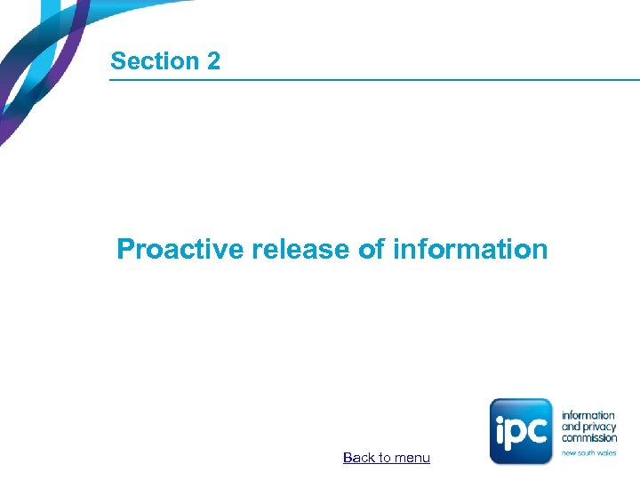 Section 2 Proactive release of information Back to menu