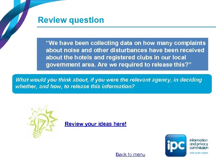 "Review question ""We have been collecting data on how many complaints about noise and"