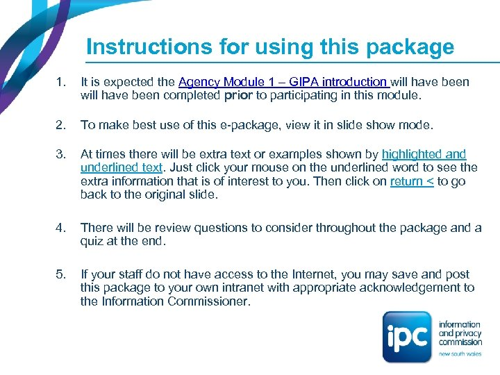 Instructions for using this package 1. It is expected the Agency Module 1 –