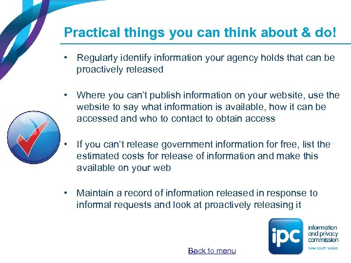 Practical things you can think about & do! • Regularly identify information your agency