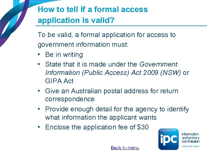 How to tell if a formal access application is valid? To be valid, a