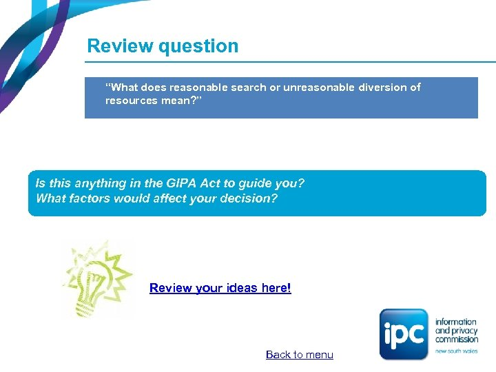 "Review question ""What does reasonable search or unreasonable diversion of resources mean? "" Is"