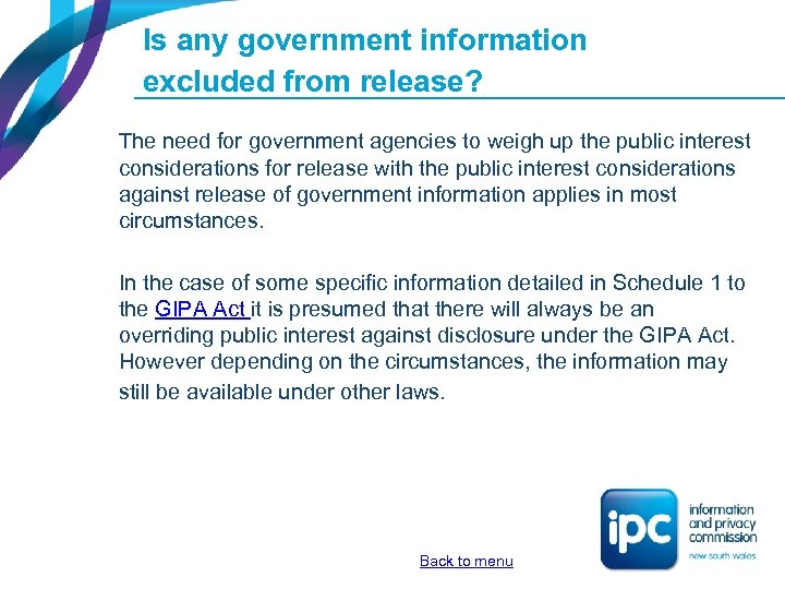 Is any government information excluded from release? The need for government agencies to weigh