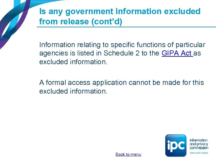 Is any government information excluded from release (cont'd) Information relating to specific functions of