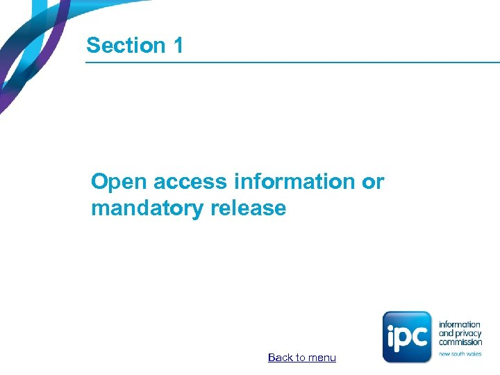 Section 1 Open access information or mandatory release Back to menu