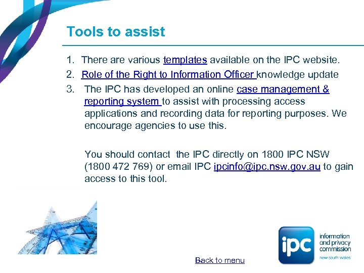Tools to assist 1. There are various templates available on the IPC website. 2.