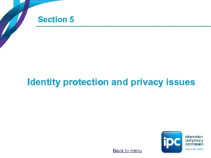 Section 5 Identity protection and privacy issues Back to menu
