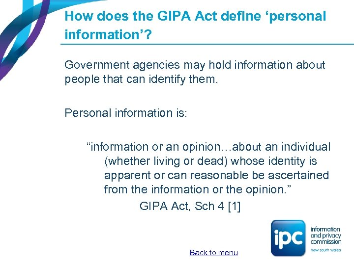 How does the GIPA Act define 'personal information'? Government agencies may hold information about