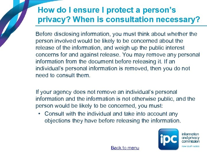 How do I ensure I protect a person's privacy? When is consultation necessary? Before