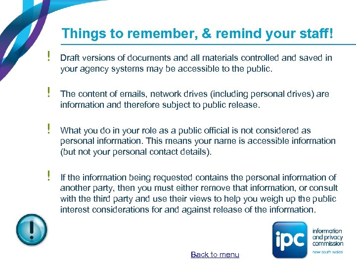 Things to remember, & remind your staff! ! Draft versions of documents and all