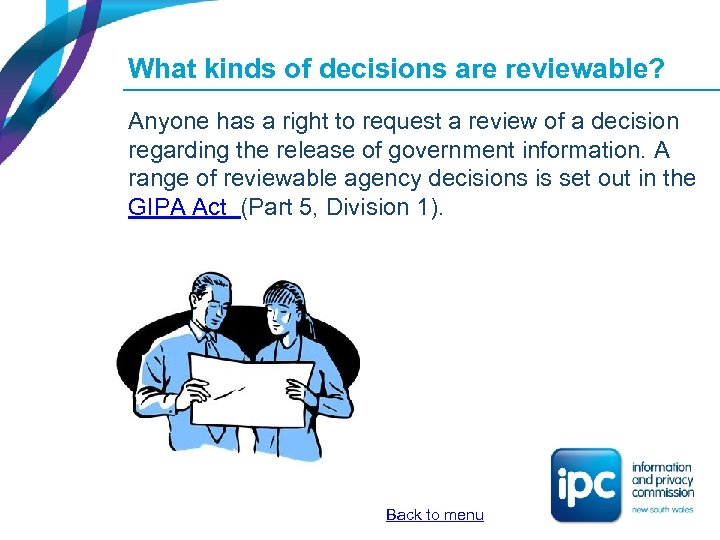 What kinds of decisions are reviewable? Anyone has a right to request a review