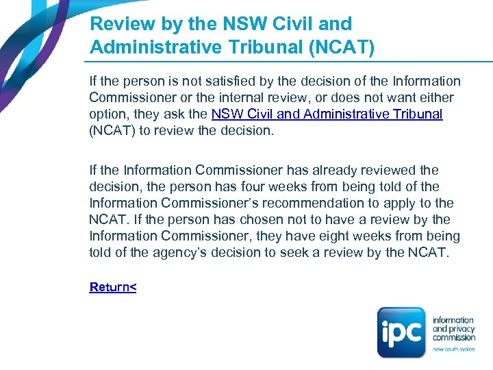 Review by the NSW Civil and Administrative Tribunal (NCAT) If the person is not
