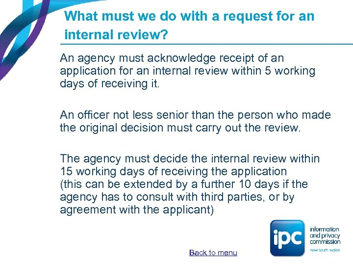 What must we do with a request for an internal review? An agency must