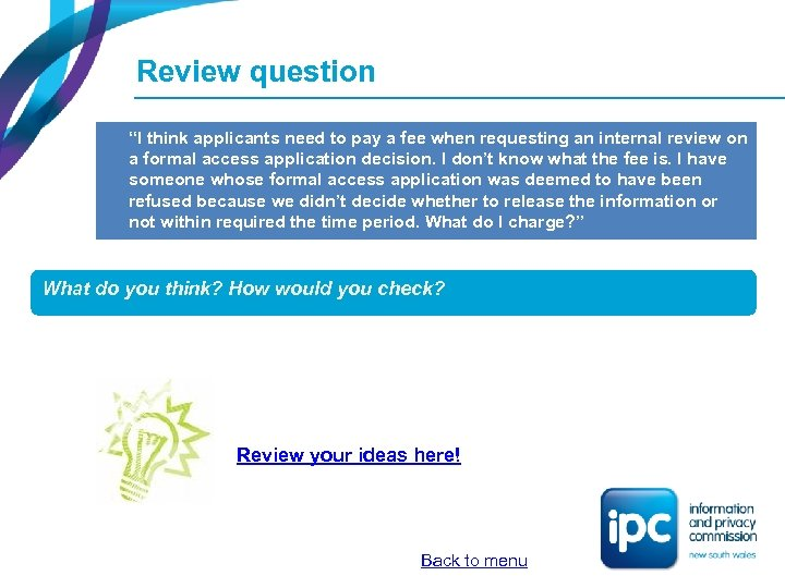 "Review question ""I think applicants need to pay a fee when requesting an internal"