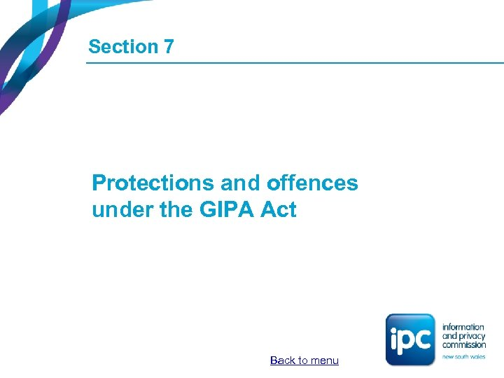 Section 7 Protections and offences under the GIPA Act Back to menu