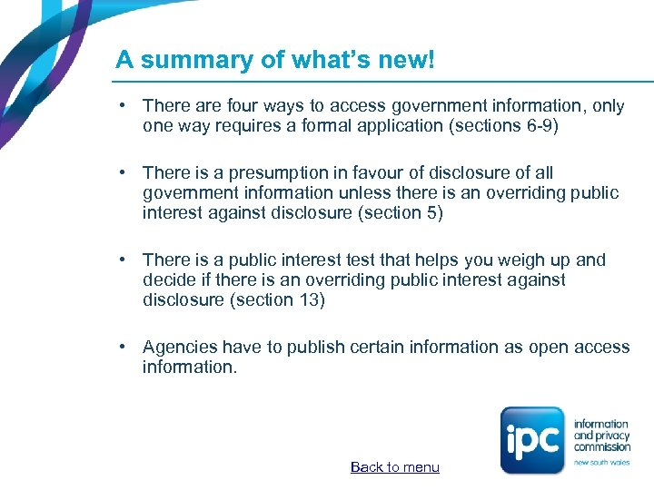 A summary of what's new! • There are four ways to access government information,