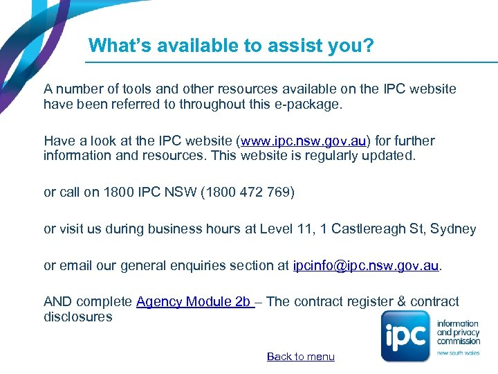 What's available to assist you? A number of tools and other resources available on