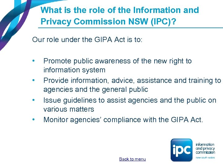 What is the role of the Information and Privacy Commission NSW (IPC)? Our role