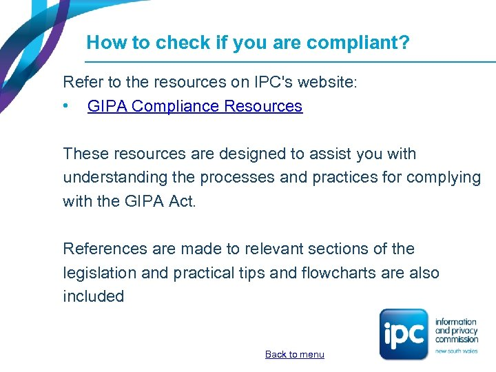 How to check if you are compliant? Refer to the resources on IPC's website: