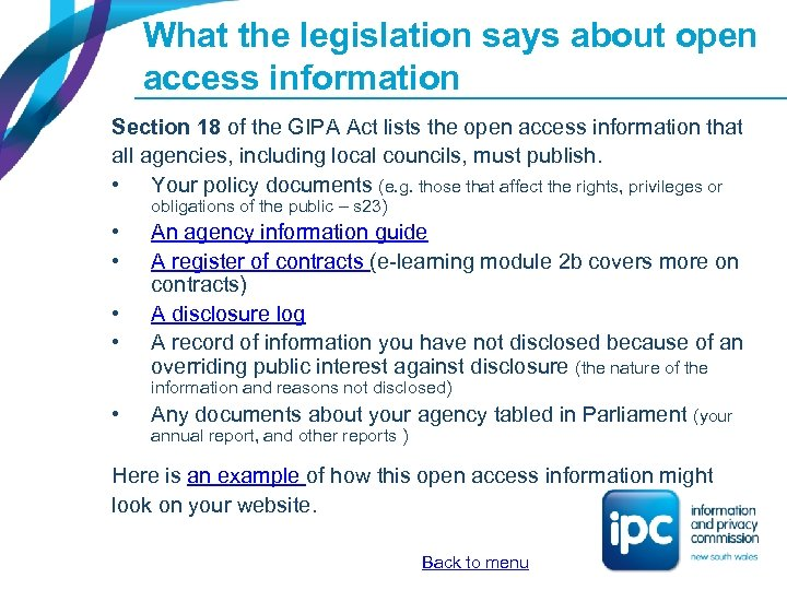 What the legislation says about open access information Section 18 of the GIPA Act