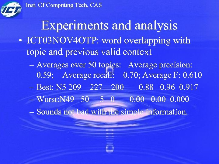Inst. Of Computing Tech, CAS Experiments and analysis • ICT 03 NOV 4 OTP: