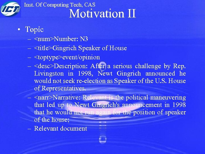 Inst. Of Computing Tech, CAS Motivation II • Topic – – <num>Number: N 3