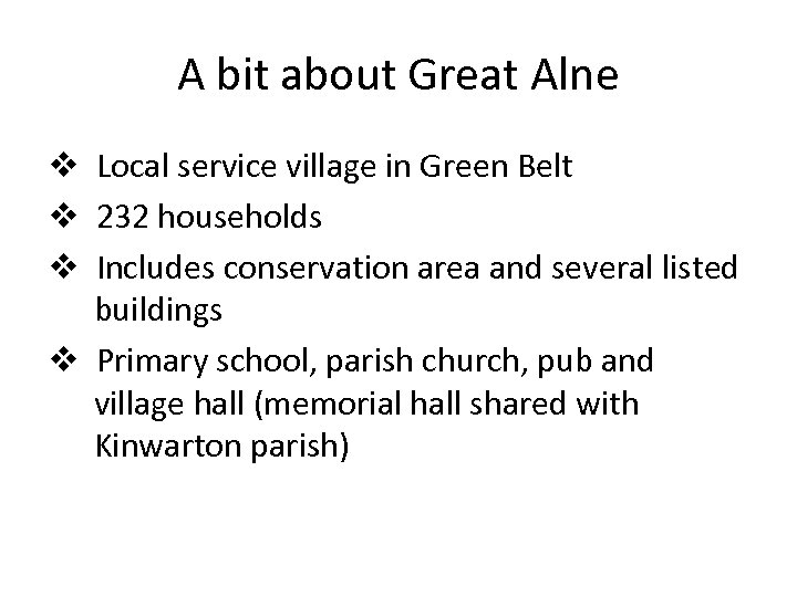 A bit about Great Alne v Local service village in Green Belt v 232