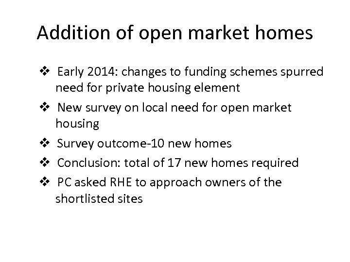 Addition of open market homes v Early 2014: changes to funding schemes spurred need