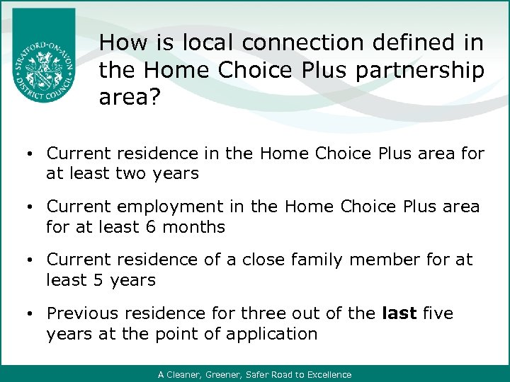 How is local connection defined in the Home Choice Plus partnership area? •