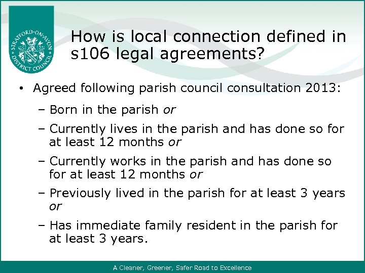 How is local connection defined in s 106 legal agreements? • Agreed following parish