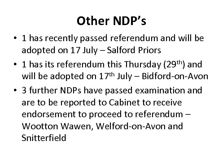 Other NDP's • 1 has recently passed referendum and will be adopted on 17