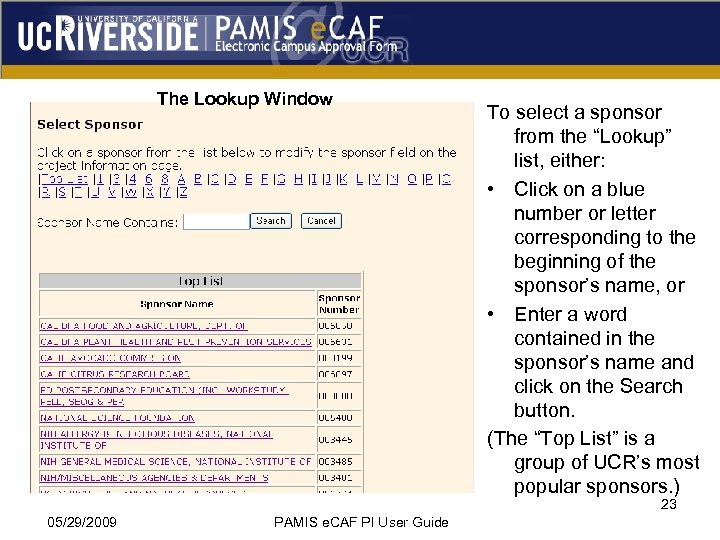 """The Lookup Window To select a sponsor from the """"Lookup"""" list, either: • Click"""