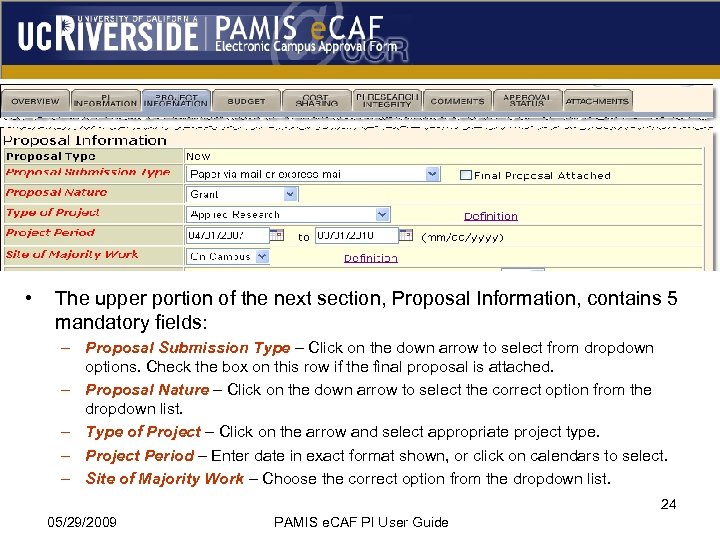 • The upper portion of the next section, Proposal Information, contains 5 mandatory