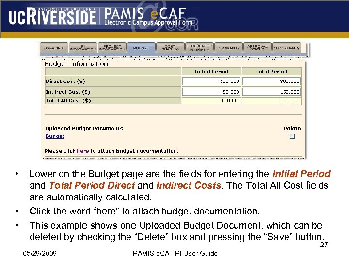 • • • Lower on the Budget page are the fields for entering