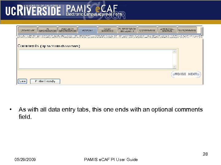• As with all data entry tabs, this one ends with an optional