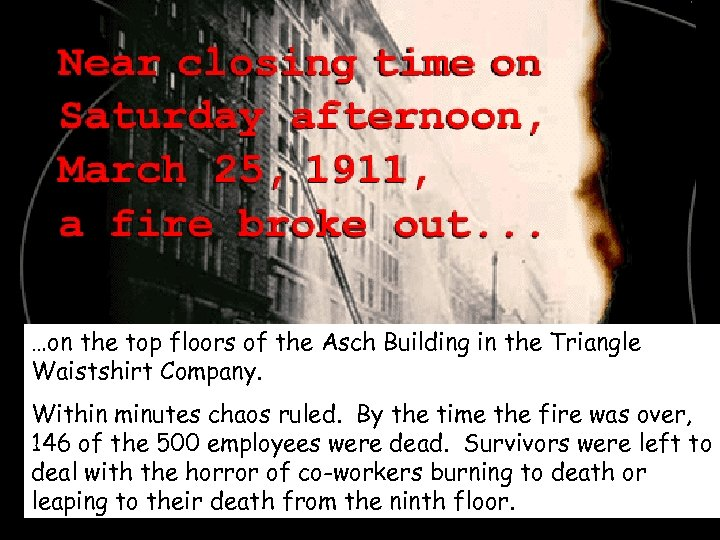 …on the top floors of the Asch Building in the Triangle Waistshirt Company. Within