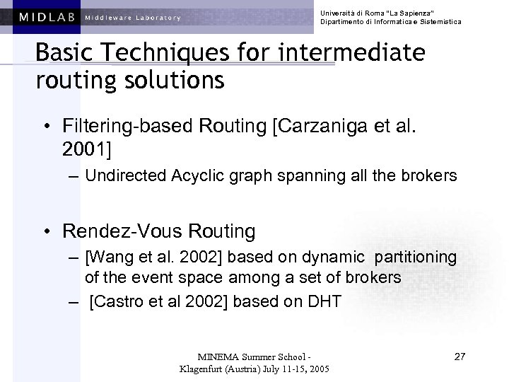 """Università di Roma """"La Sapienza"""" Dipartimento di Informatica e Sistemistica Basic Techniques for intermediate"""